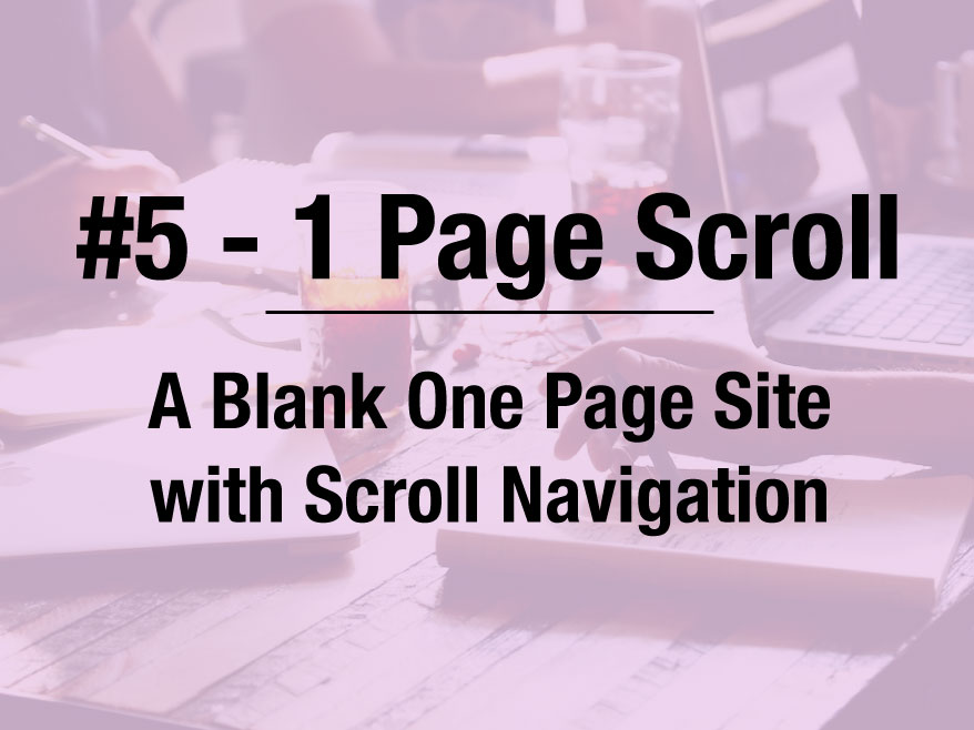 "Full ""Blank"" 1 Page Scroll Site Template"